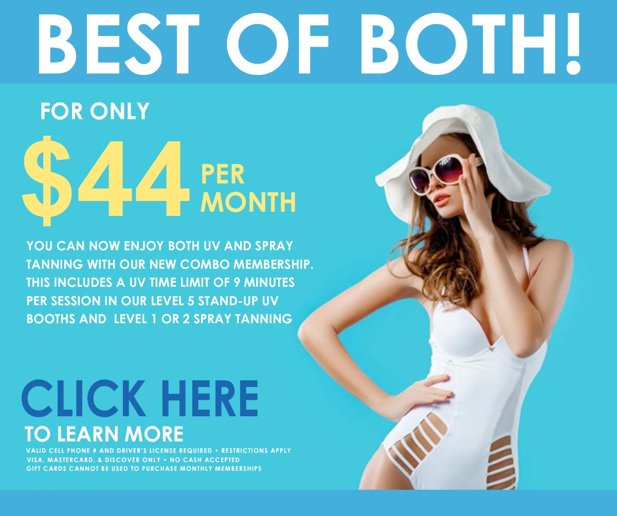 Get every day UV and Spray Tanning for only $44 per month